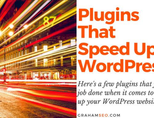 WordPress Plugins That Speed Your Website UP